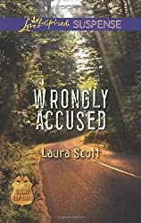 Wrongly Accused (Love Inspired Suspense\SWAT: Top Cops) by Laura Scott (2014-04-01)