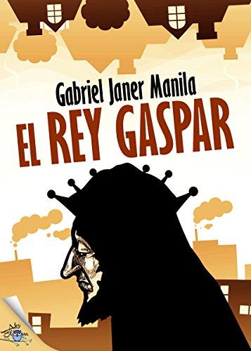 El rey Gaspar por Gabriel Janer Manila