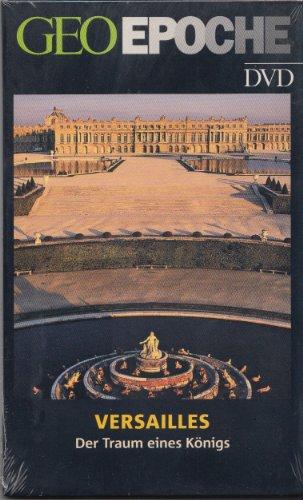 Geo Epoche DVD: Versailles - Der Traum eines Königs