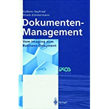 Dokumenten-Management: Vom Imaging zum Business-Dokument