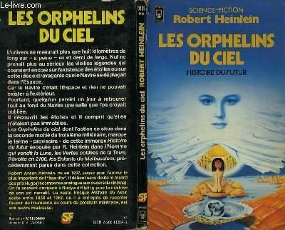 Histoire du futur, Tome 5 : Les orphelins du ciel par Robert A.