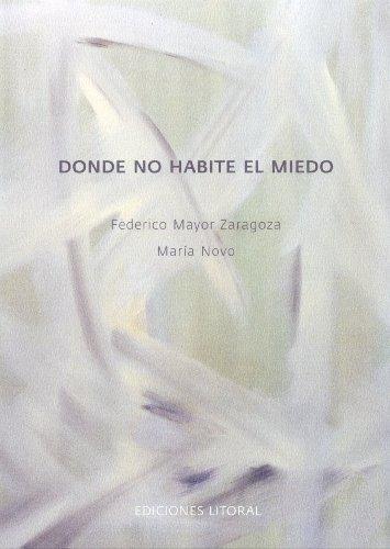 DONDE NO HABITE EL MIEDO