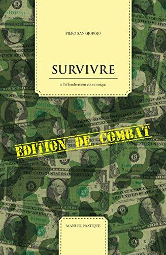 Survivre à l'effondrement économiq...