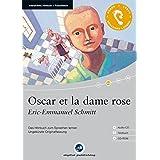 Oscar et la dame rose: Das Hörbuch zum Sprachen lernen / Audio-CD + Textbuch + CD-ROM