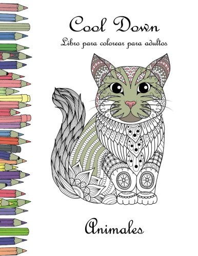 Cool Down - Libro para colorear para adultos: Animales por York P. Herpers