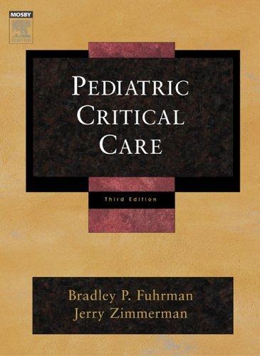 Pediatric Critical Care by Bradley P. Fuhrman MD (2006-01-27)
