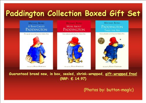 PADDINGTON COLLECTION by Michael Bond - Boxed Gift Set * 3 Classic Adventures Of The Bear From Darkest Peru * Includes 3 books in box: 1. A Bear Called Paddington 2. More About Paddington 3. Paddington Takes the Air (GIFT-WRAPPED FREE) (RRP:14.97)