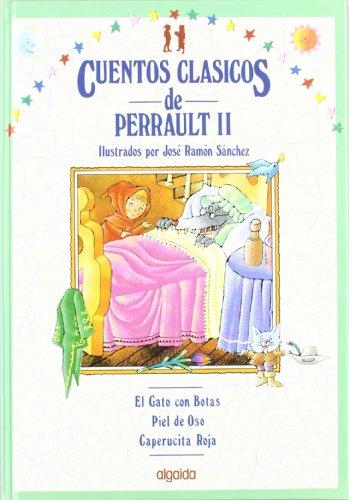 Cuentos clásicos. Vol. V: Cuentos de Perrault II: 5 (Infantil - Juvenil - Colección Cuentos Clásicos - Volúmenes En Cartoné)