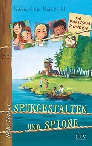 Die Karlsson-Kinder (1) Spukgestalten und Spione (Reihe Hanser): Alle Infos bei Amazon