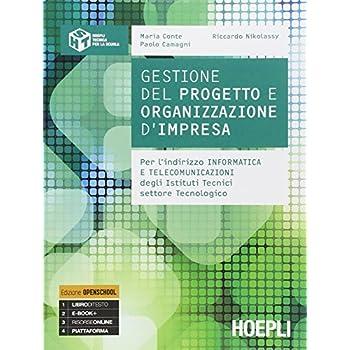 Gestione Del Progetto E Organizzazione Di Impresa. Con E-Book. Con Espansione Online. Per Gli Ist. Tecnici