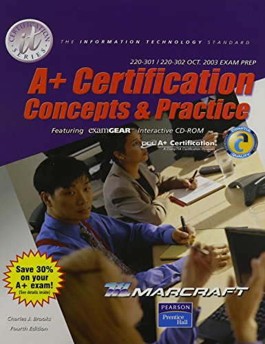 A+ Certification Stand Alone Text: Concepts and Practice Stand Alone Text (It Certification) por Charles J. Brooks