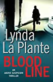 Blood Line (Anna Travis series Book 7) by Lynda La Plante