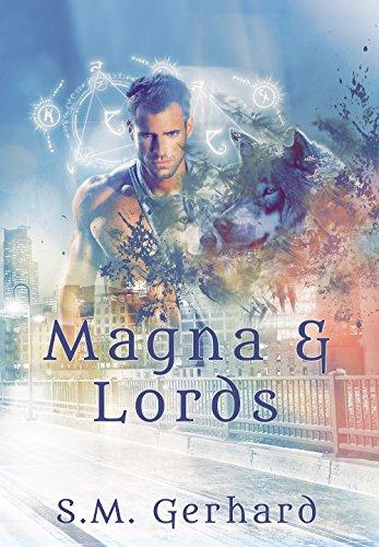 Magna & Lords par S.M. Gerhard