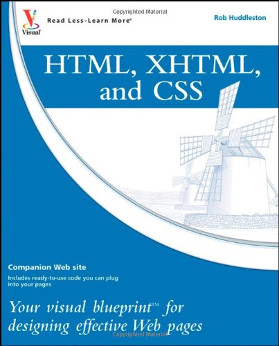 HTML, XHTML, and CSS: Your Visual Blueprint for Designing Effective Web Pages (Wiley Desktop Editions)