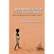 NEW HUMANITARIANISM & THE CRIS (Global Research Studies)