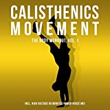 Calisthenics Movement High Voltage (60 Minutes Power House Mix)
