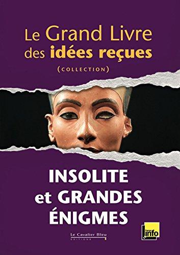le-grand-livre-des-ides-reues-insolite-et-grandes-enigmes