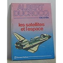 Les Satellites et l'Espace