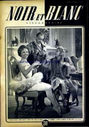 NOIR ET BLANC [No 203] du 12/01/1949 - MICHELINE BOUDET - ANDRE LUGUET ET DENISE GREY.
