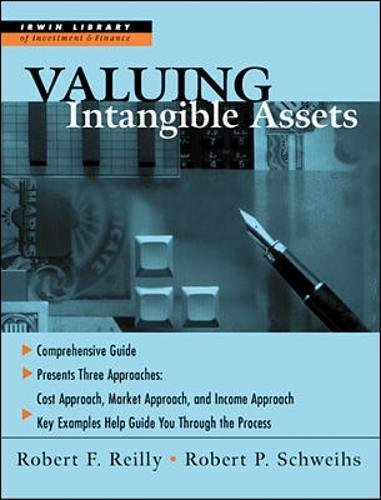 Valuing Intangible Assets (McGraw-Hill Library of Investment and Finance) por Robert Schweihs
