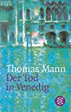 Der Tod in Venedig. Novelle - Thomas Mann