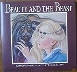 Beauty and the Beast by Carol Heyer (1989-09-02)