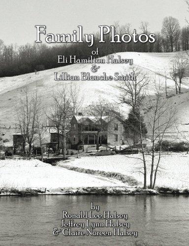 Family Photos: Eli Hamilton Halsey & Lillian Blanche Smith