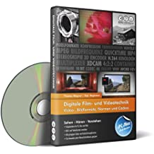 Digitale Film- und Videotechnik - Video- und Bildformate, Normen und Codecs (PC+MAC+iPad)