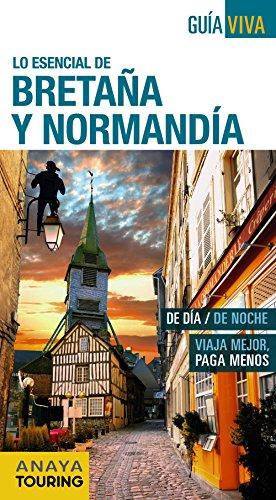 Bretaña y Normandía (Guía Viva - Internacional) por Anaya Touring