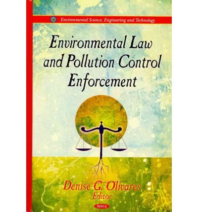 [(Environmental Law & Pollution Control Enforcement)] [ Edited by Denise G. Olivares ] [August, 2011]