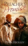 The Preacher's Promise: A Home to Milford College novel: Volume 1