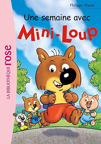Mini-Loup 24 - Une semaine avec Mini-Loup