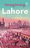 #4: Imagining Lahore: The City That Is, the City That Was