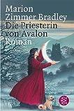 Die Priesterin von Avalon: Roman (Die Avalon-Serie)