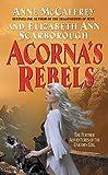 Acorna's Rebels (Acorna Series, 6)