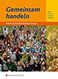 Gemeinsam handeln, Neubearbeitung, Lehrbuch - Barbara Meier, Burkhard Schneider, Ria Ruhland, Johannes Wolframm