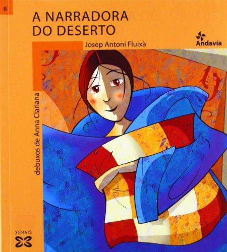 A narradora do deserto (Infantil E Xuvenil - Andavía) por Josep Antoni Fluixà
