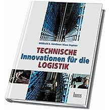 Technische Innovationen in der Logistik