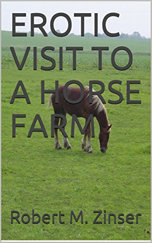 EROTIC VISIT TO A HORSE FARM (English Edition) -