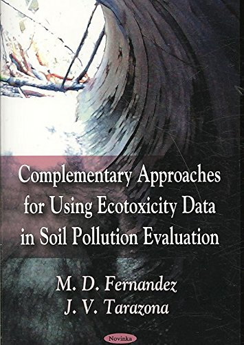 complementary-approaches-for-using-ecotoxicity-data-in-soil-pollution-evaluation-by-m-d-fernandez-published-january-2009