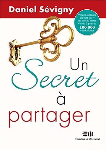 Un Secret à partager par Daniel Sévigny