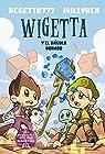Wigetta y el báculo dorado par Vegetta777