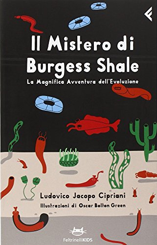 Il mistero di Burgess Shale. La magnifica avventura dell'evoluzione