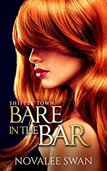 Bare in the Bar (Shifter Town Book 1) (English Edition) par [Swan, Novalee]