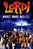 Best De Métal Massacres - Lordi - Market Square Massacre [Import anglais] Review