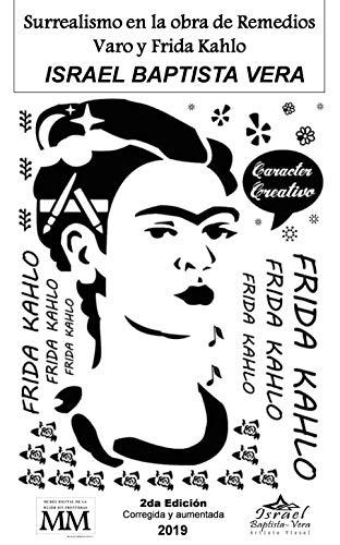 Surrealismo en la obra de Remedios Varo y Frida Kahlo eBook ...