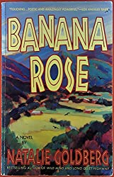 Banana Rose. A Novel.