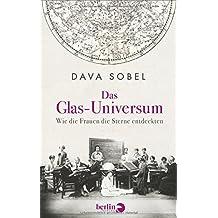 Das Glas-Universum: Wie die Frauen die Sterne entdeckten