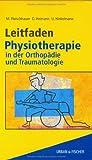 Leitfaden Physiotherapie in der Orthopädie und Traumatologie (2001-11-08)