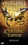 download ebook angelfall - tome 3. l'ultime espoir pdf epub